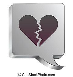Broken heart icon on steel bubble