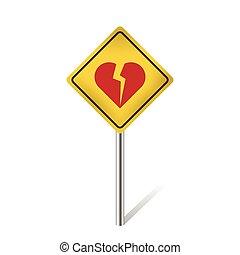 broken heart warning traffic sign