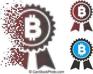 Broken Pixel Halftone Bitcoin Award Seal Icon