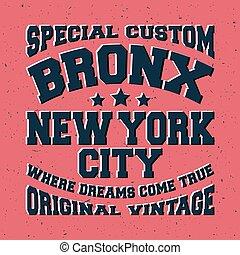 Bronx vintage stamp - T-shirt print design. Bronx vintage...