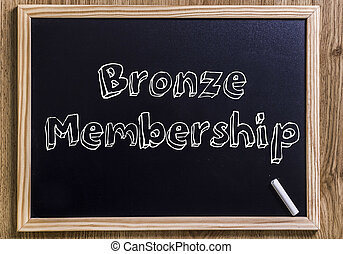 Bronze Membership - New chalkboard with 3D outlined text