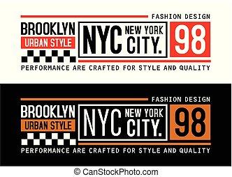 Brooklyn Urban Style typography design, vector - Brooklyn...