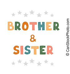 Brothers and sisters - fun hand drawn nursery poster with lettering