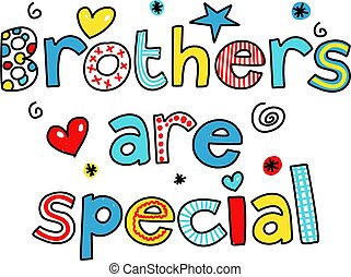 brothers are special - whimsical decorative brothers are...