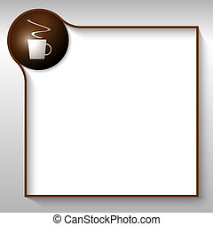 brown text box for any text with cup of coffee