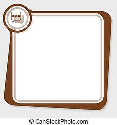 Brown text box for your text with speech bubbles