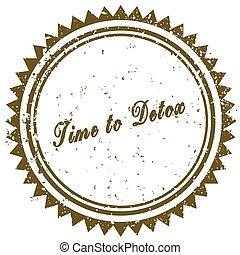 Brown TIME TO DETOX grunge stamp