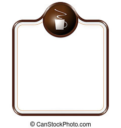 brown vector box for text with cup of coffee