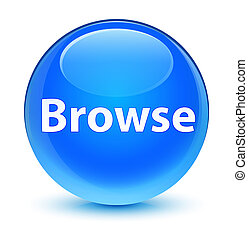 Browse glassy cyan blue round button