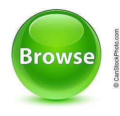Browse glassy green round button