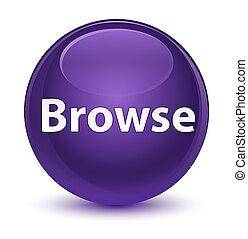 Browse glassy purple round button