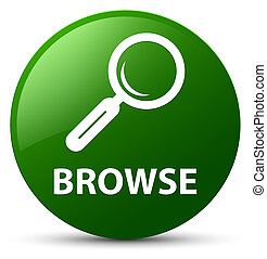 Browse green round button