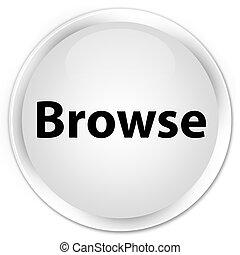Browse premium white round button