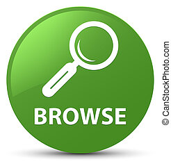 Browse soft green round button