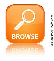 Browse special orange square button