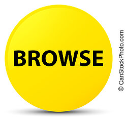 Browse yellow round button