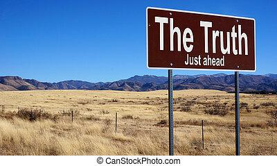 brun, vérité, panneaux signalisations