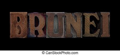 Brunei in old wood type