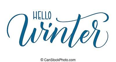 Brush calligraphy Hello Winter - Handwritten brush ...