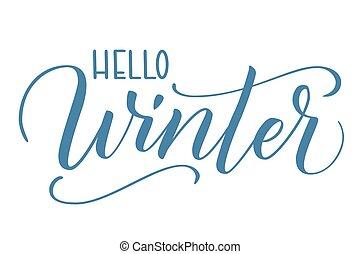 Brush calligraphy Hello Winter - Handwritten modern brush ...