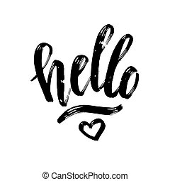 Brush Pen hello lettering isolated on white background. Handwritten vector Illustration.