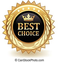 Bset Choice Badge - Best choice gold badge.