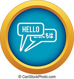 Bubble speeches with greetings inside icon blue vector isolated