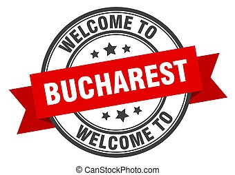 Bucharest stamp. welcome to Bucharest red sign