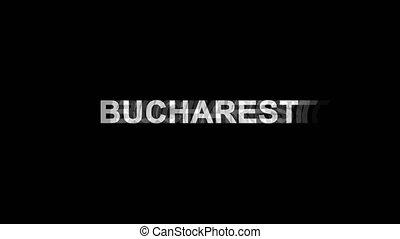 BUCHAREST Glitch Effect Text Digital TV Distortion 4K Loop...