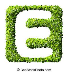 buchstabe e, gemacht, von, grüne blätter