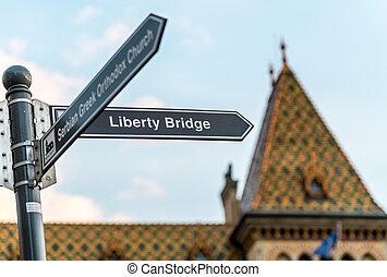 Budapest liberty bridge signpost, Hungary, Europe.
