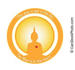 Buddha silhouette inside a bright sun. Quoted by Buddha,...
