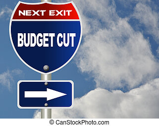 Budget cut road sign