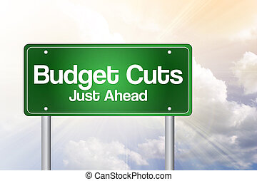 Budget Cuts Green Road Sign, business concept