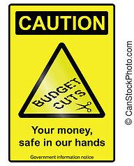 Budget cuts hazard Sign