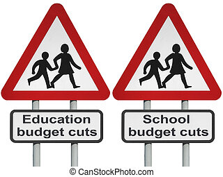Budget cuts - Education budget cuts signpost, isolated on a...