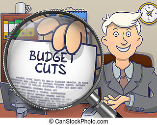 Budget Cuts through Magnifier. Doodle Style. - Business Man...