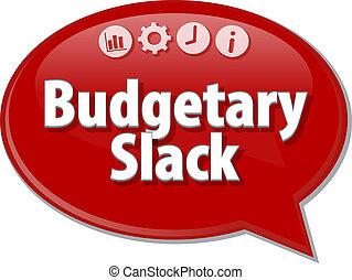 Budgetary Slack  blank business diagram illustration