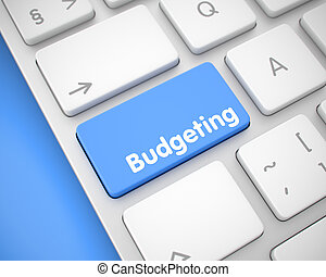 Budgeting - Message on Blue Keyboard Button. 3D.