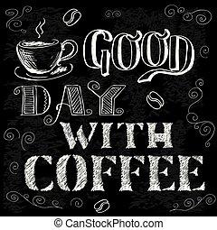 buen día, con, café, dibujado, letras