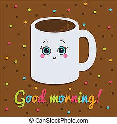 bueno, card., taza, mañana, sonriente, inscription., coffee.