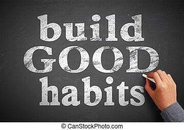 bueno, hábitos, construya