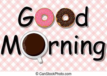 bueno, morning!, café, y, rosquillas