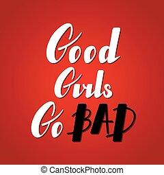 bueno, niñas, ir, malo, letras