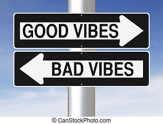 bueno, o, malo, vibraciones