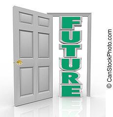 bueno, puerta, cosas, futuro, abre, nuevo, oportunidad, ...