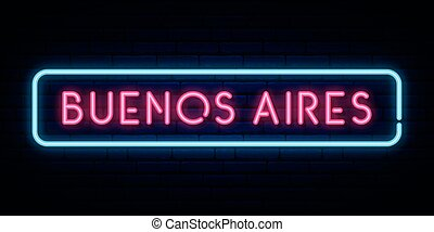 Buenos Aires neon sign. Bright light signboard. Vector ...