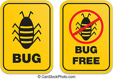 bug free - alert signs