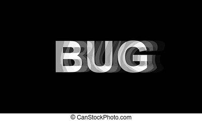 BuG Glitch Effect Text Digital TV Distortion 4K Loop...