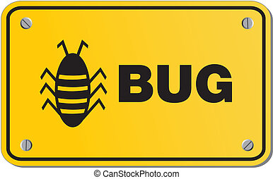 bug yellow sign - rectangle sign